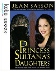 Princess Sultana's Daughters. A true show of Arabs' views on women, slavery, workers' rights and debauchery.