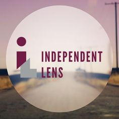 The Emmy-winning Independent Lens series on PBS features independent documentary films from around the country and the world.