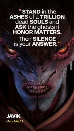 One of the greatest quotes from mass effect 3 in my opinion.