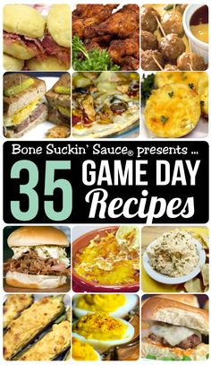 "35 Bone Suckin Sauce Game Day Recipes. Everything from stuffed Jalapeños and Chicken Wings to bite size Mac N' Cheese Muffins and Mini Sliders! ""We're Talkin' Serious!"""