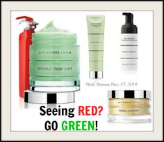 Seeing RED? Go GREEN!