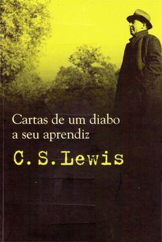 C. S. Lewis - Cartas de um diabo a seu aprendiz   by Rogéria Cristina via slideshare