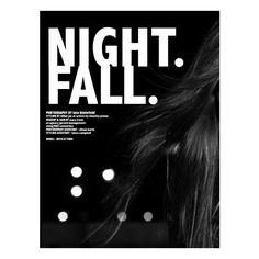 Night. Fall. ❤ liked on Polyvore featuring backgrounds, magazine, misc, phrase, text, quotes and saying