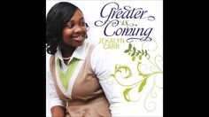 Jekalyn Carr - Greater Is Coming ♫ ♪ This young lady knows how to deliver, execute a message from the master.♫It's Amazing how u can listen 2 a song &  relate like the olive I have been shaken, beaten and pressed but i'm not worried because my greater is coming. I am claiming it in the name of Jesus. I will not fight my battle alone because there's an anointing on my life and i'm declaring that anointing. DELIVERANCE IS ALREADY HERE!!!   ♥‿♥