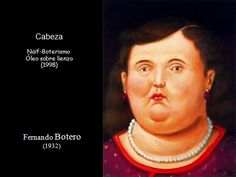 Portraits of Woman along the history of art 102 Portraits, Woman, History, Movie Posters, Art, Fernando Botero, Oil On Canvas, Canvases, Art Background