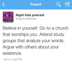 NightVale Tweets - Believe in yourself