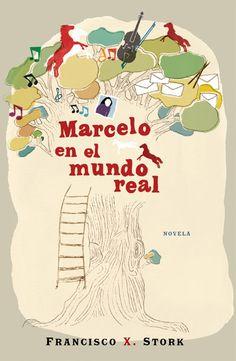 """""""Marcelo en el mundo real"""" de Francisco X. Stork"""