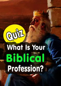 QUIZ: What Is Your Biblical Profession?