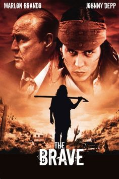 The Brave 1997 - johnny depp movie posters Marlon Brando, Best Movies List, Great Movies, Sweeney Todd, Love Movie, Movie Tv, Johnny Depp Images, Movie Subtitles, Warriors