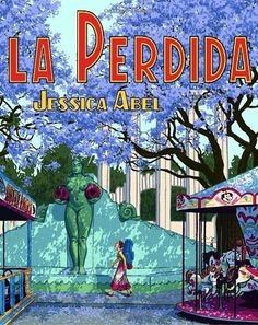 La Perdida (Pantheon Graphic Novels)