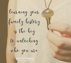 learning your family history is the key to unlocking who you are | familytreemagazine.com | LDS genealogy family history quote