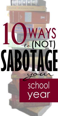 10 Ways to (Not) Sabotage Your School Year #homeschool