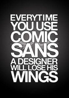 Se vuoi bene al tuo graphic designer, caro #copywriter, ti prego, non usare il Comic Sans :D  https://www.facebook.com/photo.php?fbid=686507748031409=a.539272139421638.144844.532943753387810=1