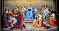 Pentecost ~ The Descent of the Holy Spirit ~ Blessed Virgin Mary & Jesus' Apostles