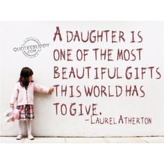 19 Best DAUGHTER images in 2012 | Daughter quotes, To my