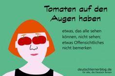Tomaten_auf_Augen_Redewendungen_Bilder_deutschlernerblog