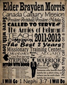 A great gift for returning missionaries or their families! Customize with the mission name, mission president, date served, cities served in and companions. Frame it or have it printed on canvas.