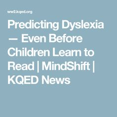 Predicting Dyslexia Even Before >> 38 Best Dyslexia Associations And Affiliations Images In 2018