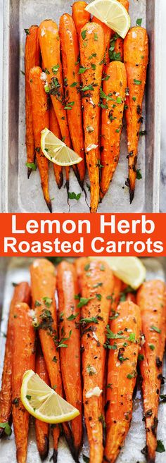 Lemon Herb Roasted Carrots - the best roasted carrots recipe ever with lots of thyme, oregano, parsley and lemon juice. It's so easy and so good you will want the carrots every day | rasamalaysia.com