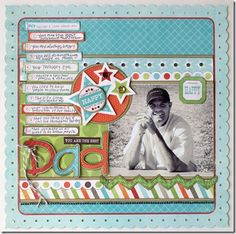 You Are The Best Dad...Father's Day Layout