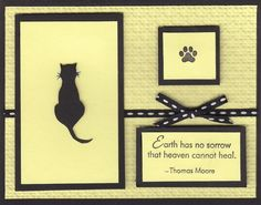 I used a dry embossing template to outlne the cat and then I cut it out and attached to the card with dots.  The paw print is from a small stamp I got years ago.
