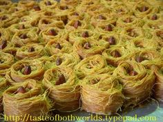 Kanafeh:  a Baklava-like Middle Eastern pastry made with shredded phyllo.