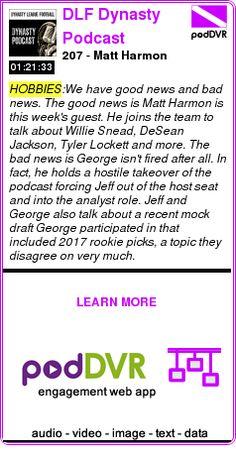 #HOBBIES #PODCAST  DLF Dynasty Podcast    207 - Matt Harmon    LISTEN...  http://podDVR.COM/?c=8a2dea2a-7d32-290e-da85-14212aa5f2f6