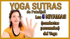 Las 5️⃣ Conductas Personales (NIYAMAS) que debes CUMPLIR para alcanzar e... Yoga Sutras De Patanjali, Ashtanga Yoga, Youtube, Gods Will, Meet, Youtubers, Youtube Movies
