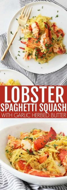 Spaghetti Squash with Garlic Herbed Butter + Lobster – The Toasted Pine Nut This lobster recipe is so delicious, decadent, easy, and flavorful! Low carb and gluten free, this is a lightened up meal that doesn't disappoint on flavor! Dinner Dishes, Pasta Dishes, Food Dishes, Seafood Lasagna, Seafood Dinner, Seafood Meals, Lobster Lasagna Recipe, Pasta Meals, Courge Spaghetti