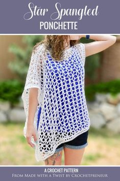 This asymmetrical summer poncho, lovingly titled the Star-Spangled Ponchette, is a lovely pattern that creates a garment with drape and interest. The star shaped mesh that is created by the pattern is perfect for 4th of July or anytime! Whip up this summer crochet pattern and wear your ponchette as a beach coverup or wear it over a camisole for a night out on the town. Causal or classy, this layered summer top is the perfect accessory to crochet for summer. #summerponchocrochetpattern…