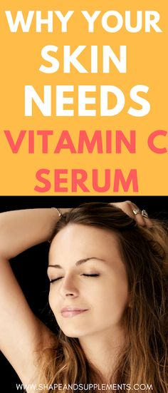 Discover why your skin needs a vitamin C serum to look healthy, plump and youthful. Find the best vitamin C serum on the market. Best Anti Aging, Anti Aging Skin Care, Natural Skin Care, Natural Beauty, Natural Makeup, Will Turner, Skin Care Regimen, Skin Care Tips, Beauty Regimen