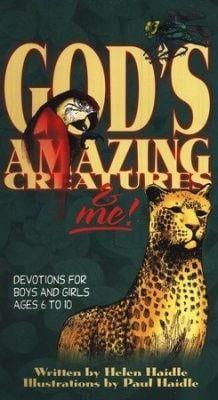 God's Amazing Creatures & Me!