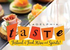 1. TASTE Philadelphia Festival of Food, Wine & Spirits