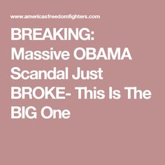 BREAKING: Massive OBAMA Scandal Just BROKE- This Is The BIG One