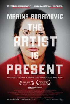 Maria Abramovic: The Artist is Present