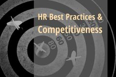 HR Best Practices and Competitiveness Best Practice, Life Skills, Entrepreneurship, How To Remove, Success, Business, Blog, Blogging, Store