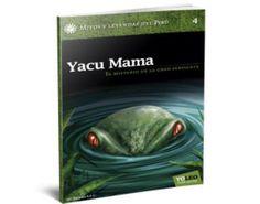 Yacu - mama. Mitos y leyendas.
