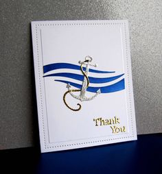 Nautical Thanks by - Cards and Paper Crafts at Splitcoaststampers Nautical Cards, Beach Cards, Beautiful Handmade Cards, Birthday Cards For Men, Masculine Cards, Homemade Cards, Making Ideas, I Card, Wedding Cards