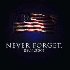 Lest We Forget, Never Forget, Jimmy Don, God Bless America, Always Remember, Let It Be, Instagram, Profile Pics, September 11
