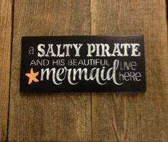 Salty Pirate, Mermaid Sign, Wooden Beach Decor Sign, Nautical Sign, Beach House Sign, tiki bar sign, Salty Waves, Kitchen Decor, Wood Sign by somethingfromthesea on Etsy https://www.etsy.com/listing/218396146/salty-pirate-mermaid-sign-wooden-beach
