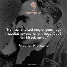 8:00 (UTC időzóna szerint Friedrich Nietzsche, Funny Pictures, Funny Pics, Picture Quotes, Sentences, Funny Quotes, Inspirational Quotes, Positivity, Wisdom
