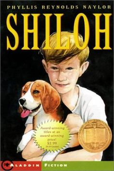 """Shiloh by Phyllis Reynolds Naylor. (Newbery Award) Or any of the """"Shiloh"""" books. Literature Circles, Children's Literature, Pretty Little Liars, Shiloh Book, Good Books, Books To Read, Book Report Projects, Group Projects, Newbery Medal"""