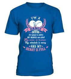 Dance Mom My Dance Mom S Heart Is Full  #dancemom #mom #shirt #tshirt #tee #gift #perfectgift #birthday #Christmas #motherday