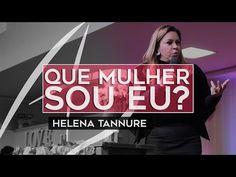 Helena Tannure - Que mulher sou eu? - YouTube