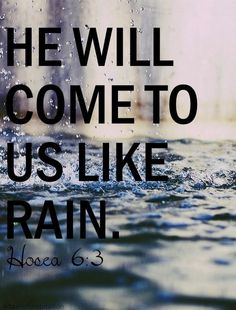 God will rain his comfort and peace all over us
