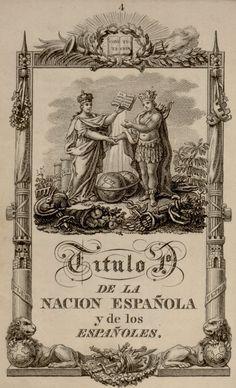 Constitución política de la monarquía española, promulgada en Cádiz el 19 de marzo de 1812 — Visor — Biblioteca Digital Mundial