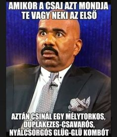 Truth Or Consequences, Wtf Face, Add Meme, My Face When, Steve Harvey, Image Sharing, I Laughed, Haha, Kids