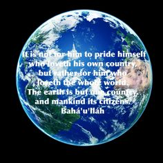 the earth is just one country Why not let usa be the only country on earth that would mean no wars, a higher quality of life and it being much easier and faster to make progress for the human race.