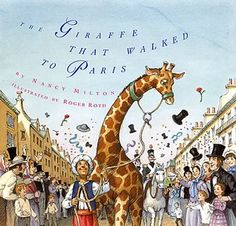 """Supplements and crafts for """"The Giraffe That Walked To Paris"""""""
