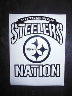 PIttsburgh Steelers Nation  Vinyl Car Decal 100% Weather Proof 6 Life #CUSTOMDECAL #PittsburghSteelers